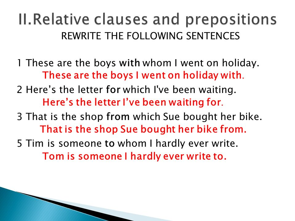 II.Relative clauses and prepositions