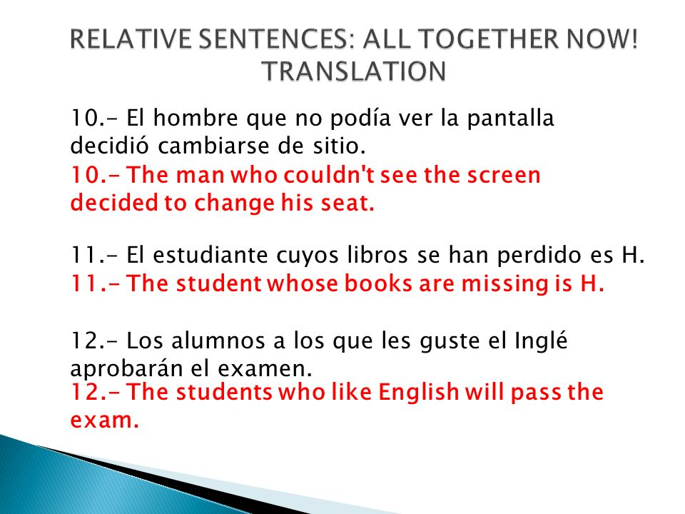 RELATIVE SENTENCES: ALL TOGETHER NOW!