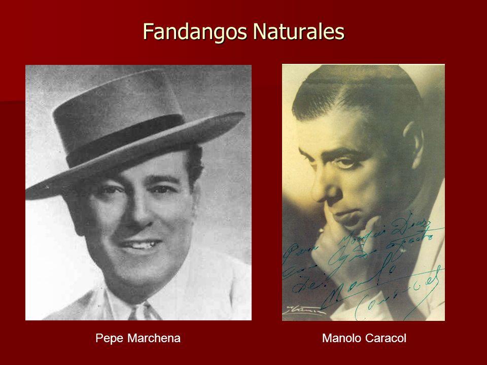 Fandangos Naturales Pepe Marchena Manolo Caracol