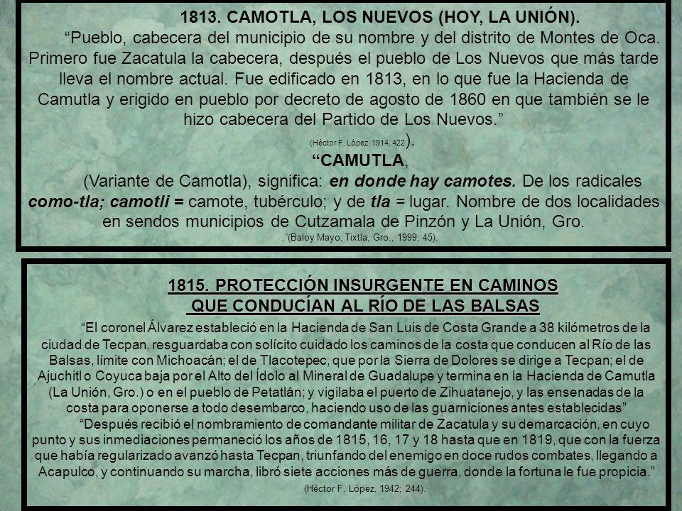1813. CAMOTLA, LOS NUEVOS (HOY, LA UNIÓN).