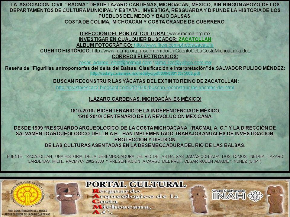 BUSCAN RECONSTRUIR LAS YÁCATAS DEL EXTINTO REINO DE ZACATOLLAN: