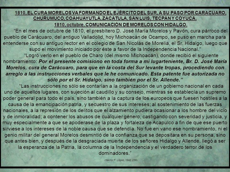 1810, octubre. COMUNICACIÓN DE MORELOS CON HIDALGO.