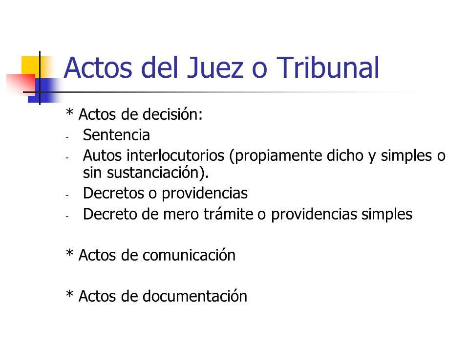 Actos del Juez o Tribunal