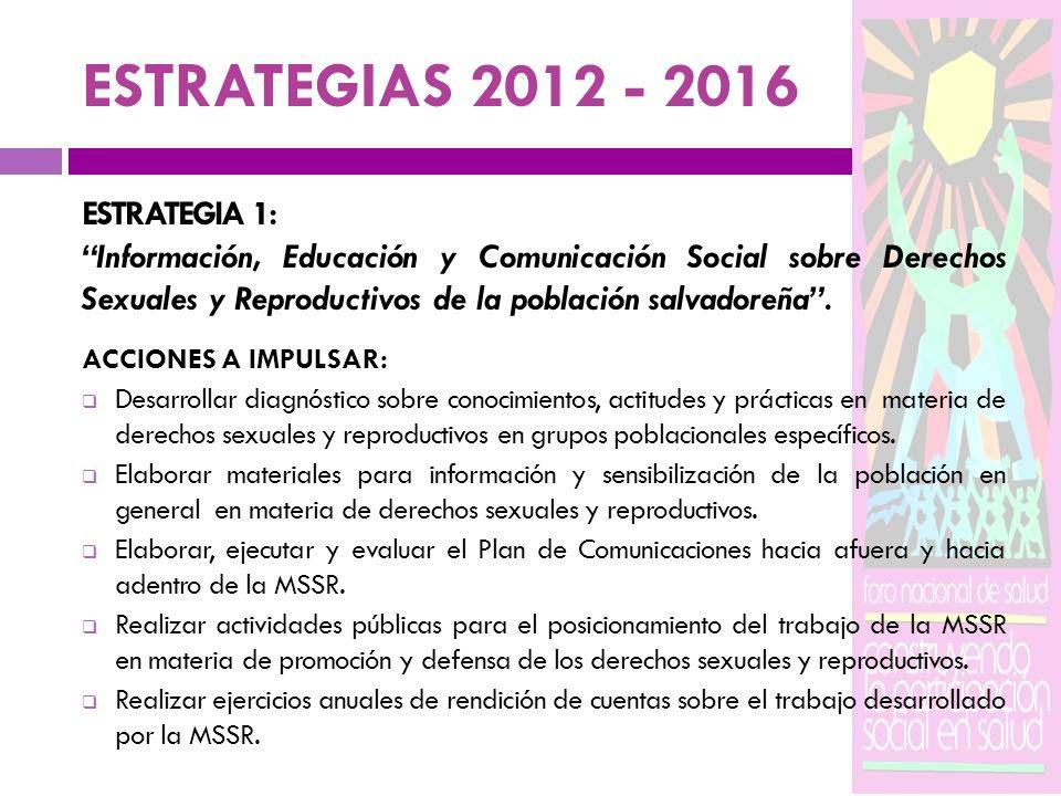 ESTRATEGIAS 2012 - 2016 ESTRATEGIA 1: