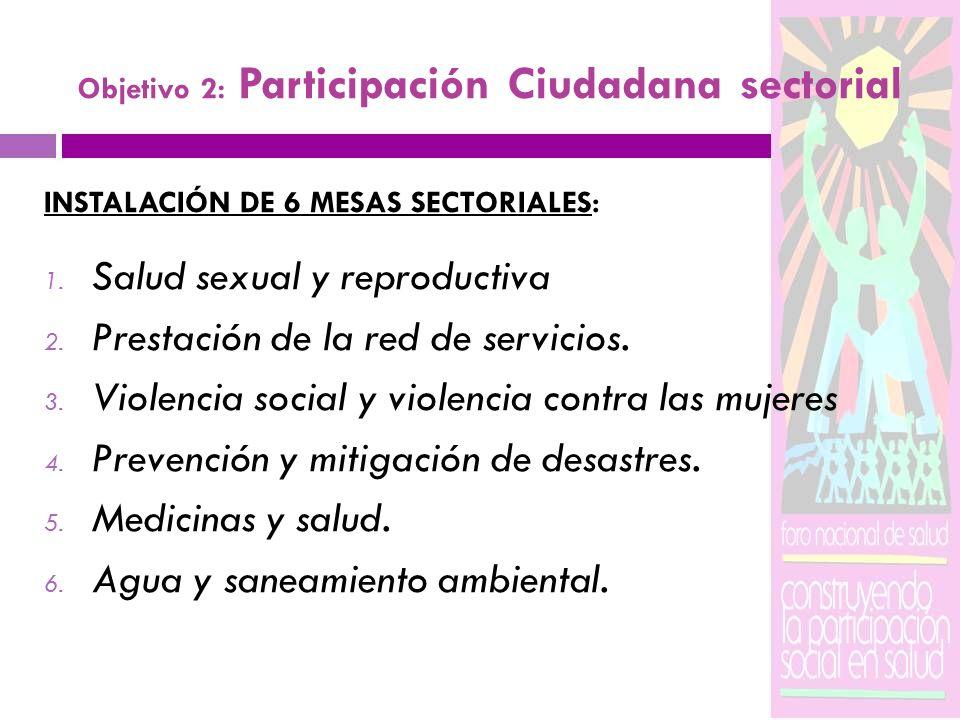 Objetivo 2: Participación Ciudadana sectorial
