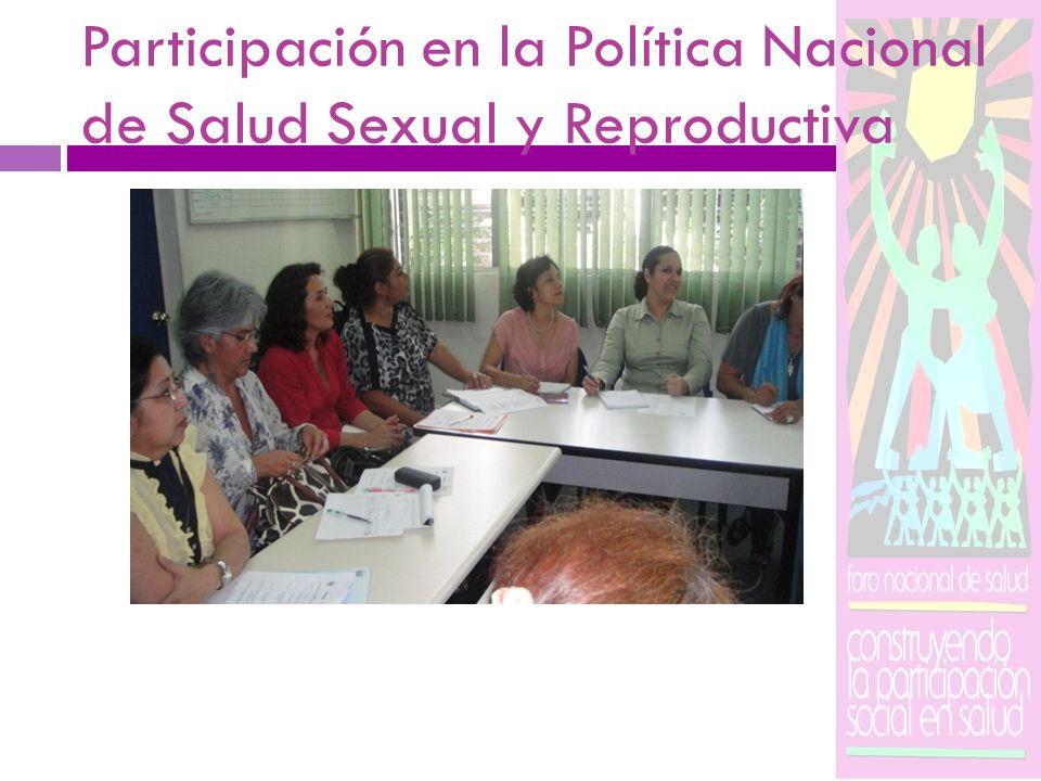 Participación en la Política Nacional de Salud Sexual y Reproductiva