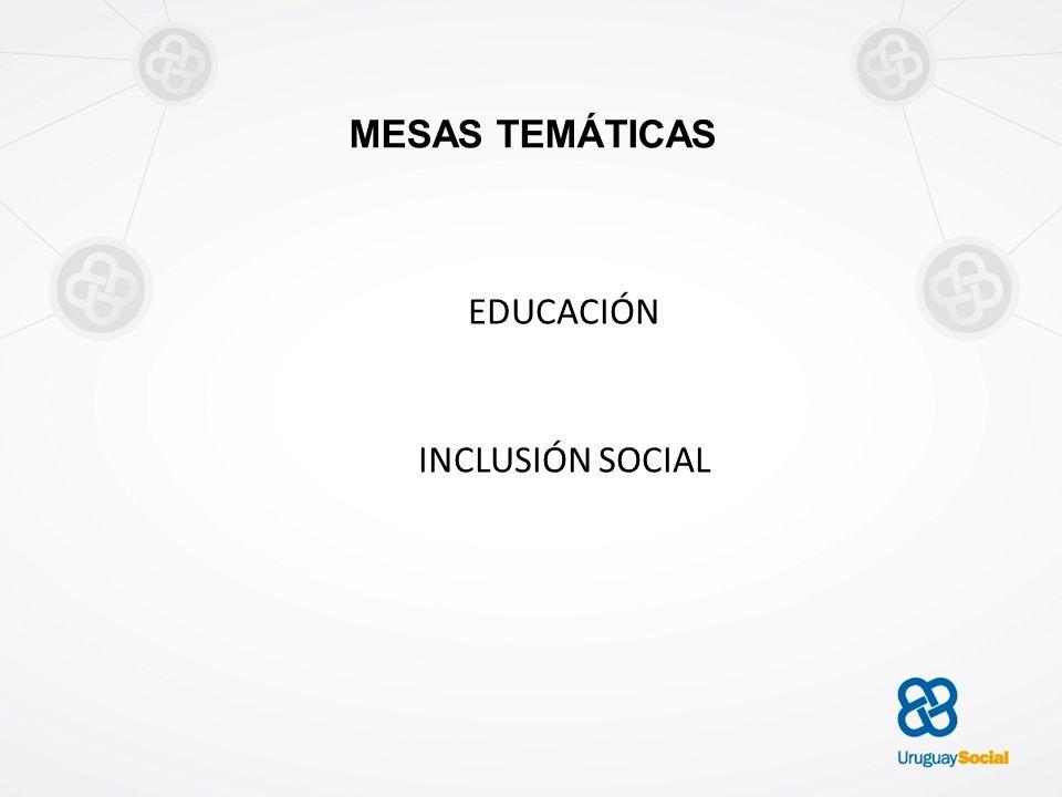 MESAS TEMÁTICAS EDUCACIÓN INCLUSIÓN SOCIAL
