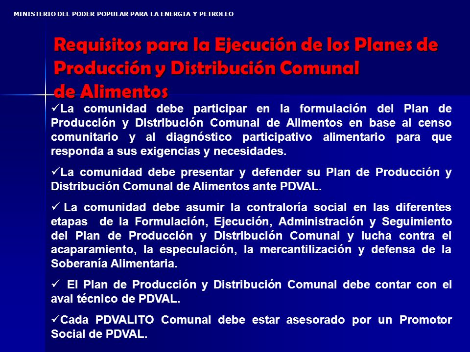 Requisitos para la Ejecución de los Planes de Producción y Distribución Comunal de Alimentos