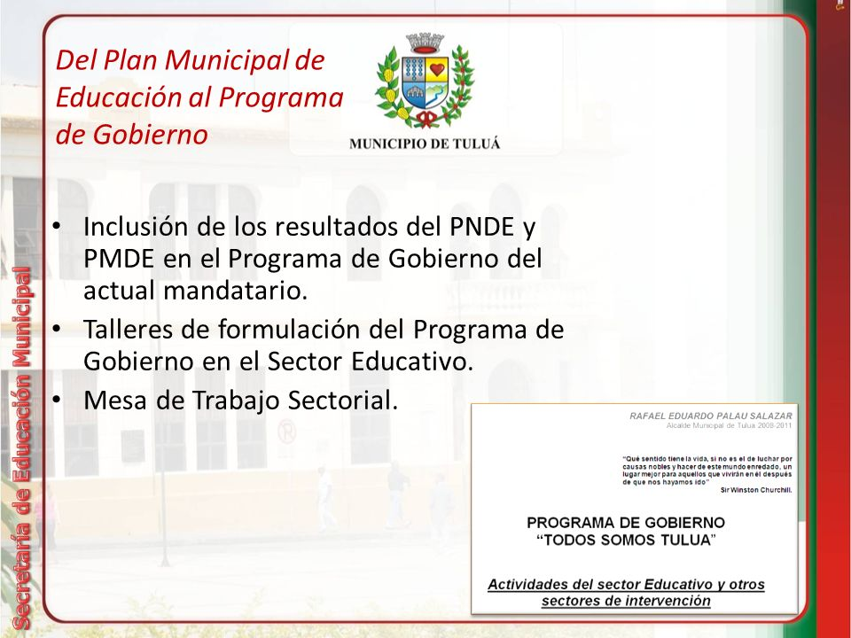 Del Plan Municipal de Educación al Programa de Gobierno