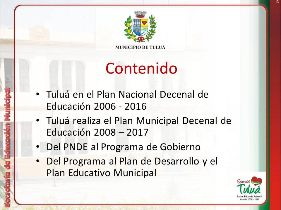 Contenido Tuluá en el Plan Nacional Decenal de Educación 2006 - 2016