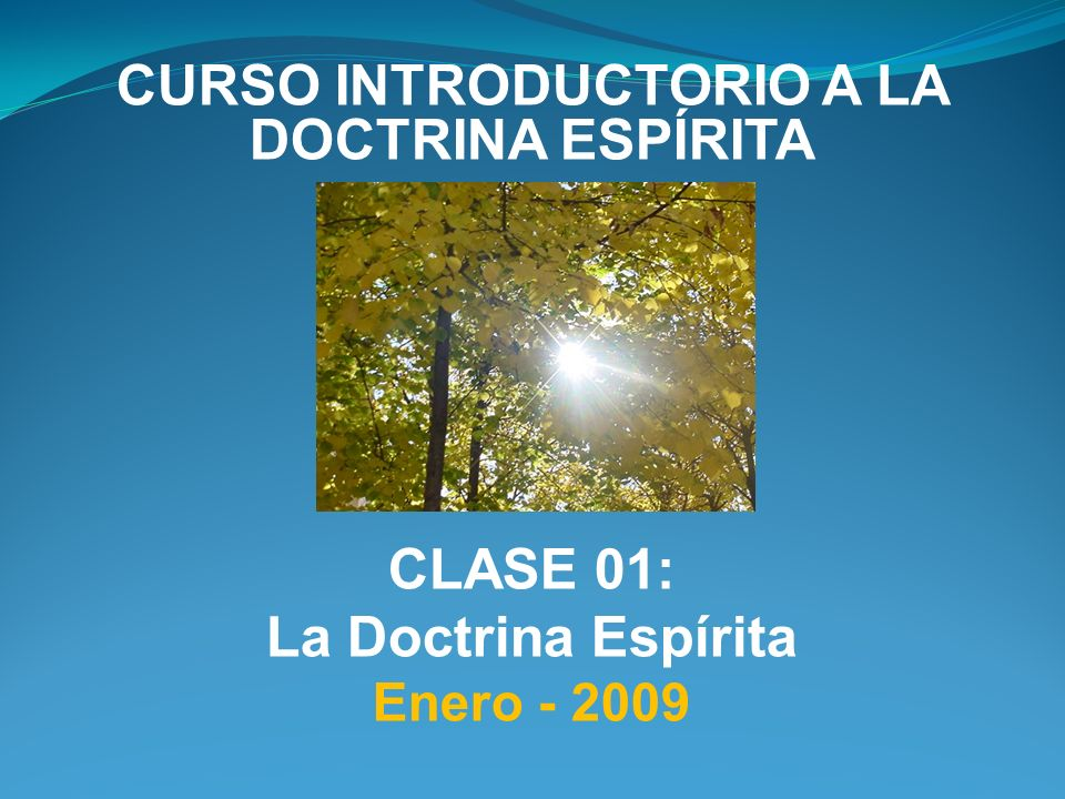 CURSO INTRODUCTORIO A LA DOCTRINA ESPÍRITA