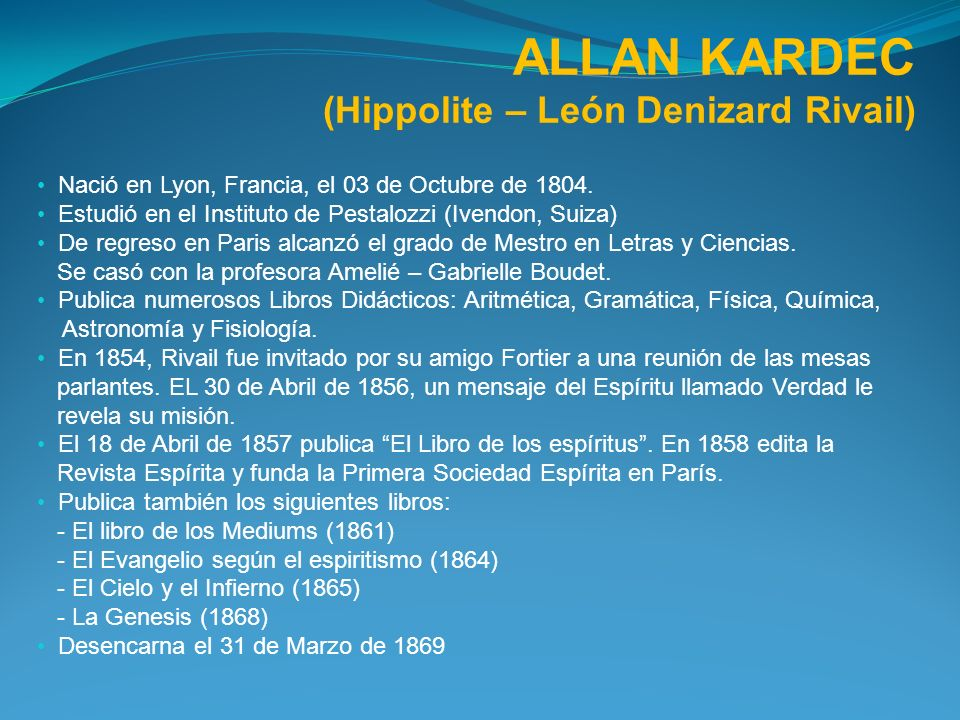 ALLAN KARDEC (Hippolite – León Denizard Rivail)