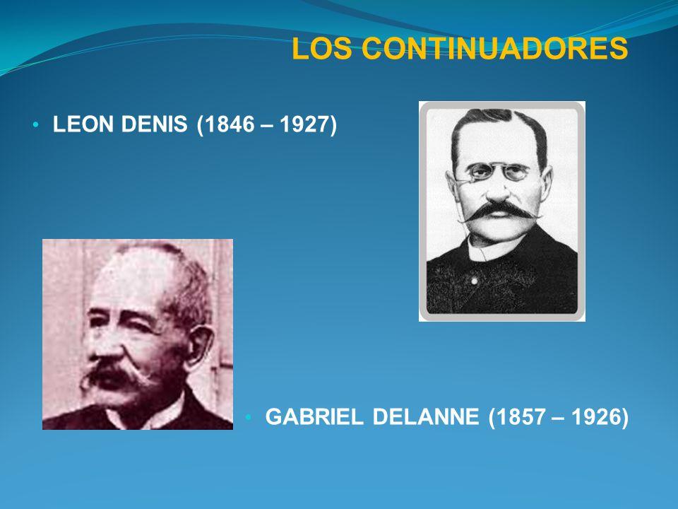 LOS CONTINUADORES LEON DENIS (1846 – 1927)