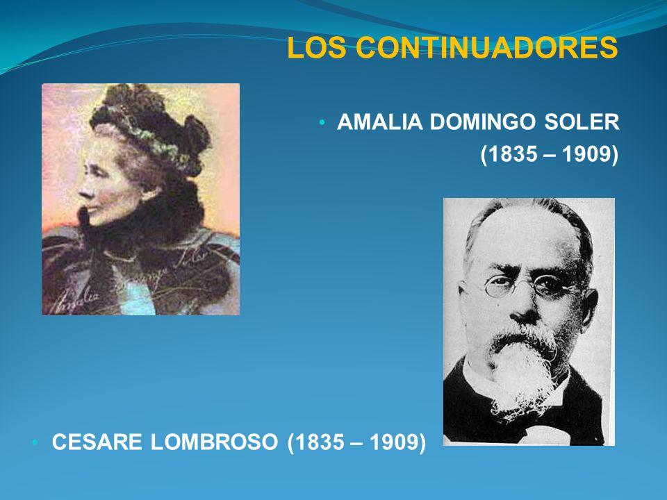 LOS CONTINUADORES AMALIA DOMINGO SOLER (1835 – 1909)