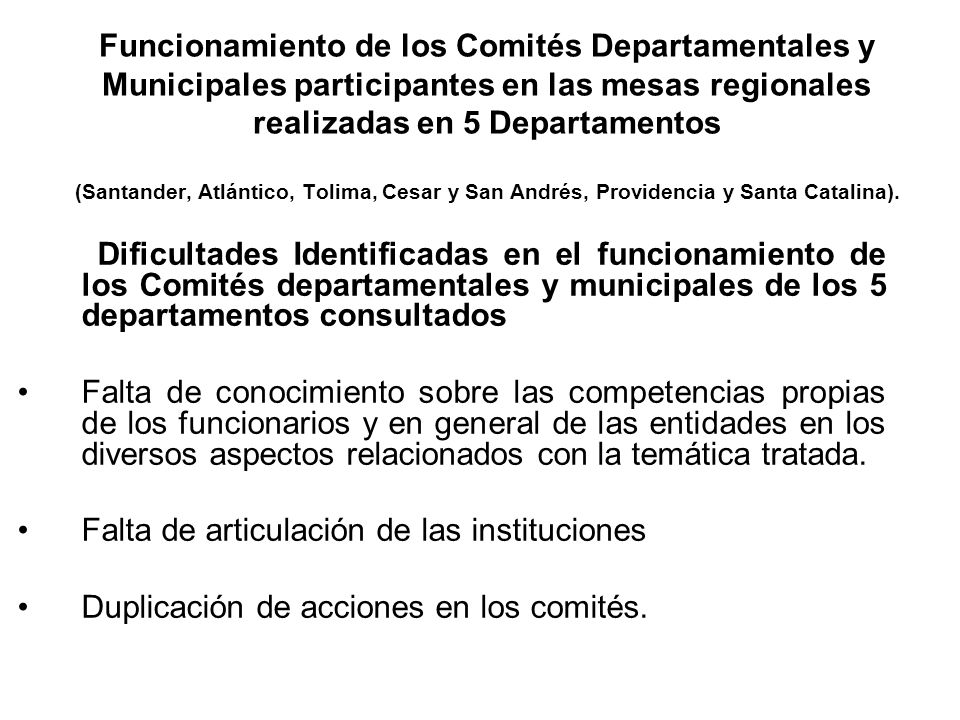 Funcionamiento de los Comités Departamentales y Municipales participantes en las mesas regionales realizadas en 5 Departamentos (Santander, Atlántico, Tolima, Cesar y San Andrés, Providencia y Santa Catalina).