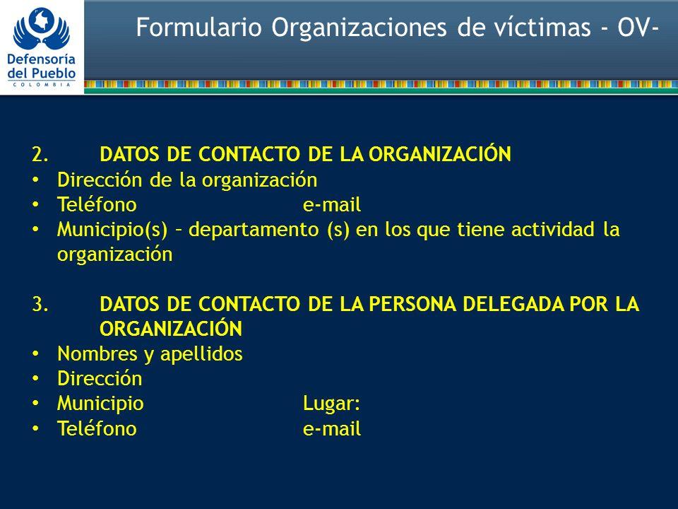 Formulario Organizaciones de víctimas - OV-