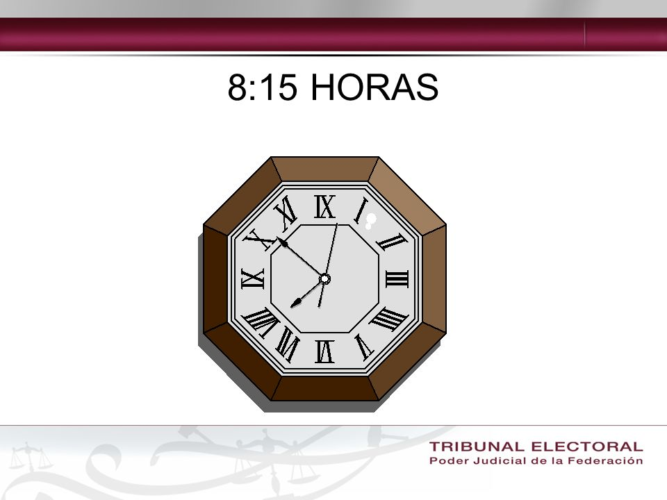 8:15 HORAS
