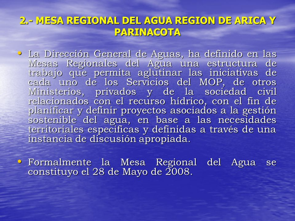 2.- MESA REGIONAL DEL AGUA REGION DE ARICA Y PARINACOTA