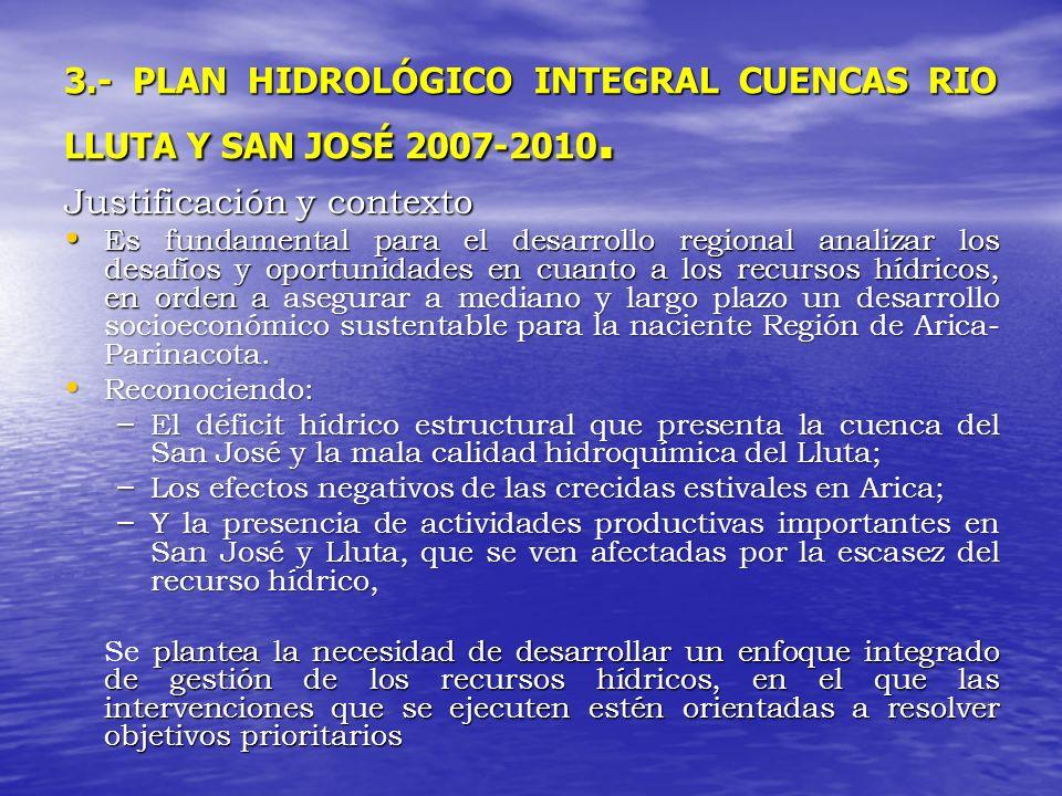 3.- PLAN HIDROLÓGICO INTEGRAL CUENCAS RIO LLUTA Y SAN JOSÉ 2007-2010.