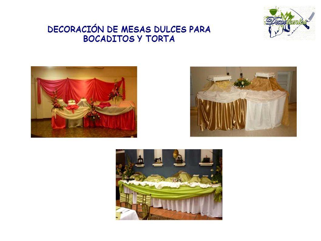 DECORACIÓN DE MESAS DULCES PARA BOCADITOS Y TORTA