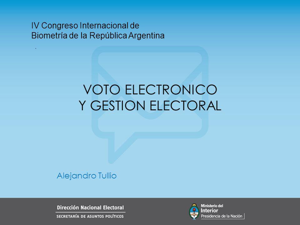 VOTO ELECTRONICO Y GESTION ELECTORAL