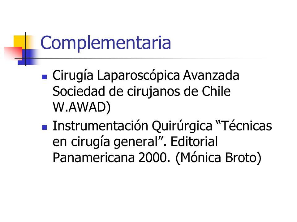 ComplementariaCirugía Laparoscópica Avanzada Sociedad de cirujanos de Chile W.AWAD)