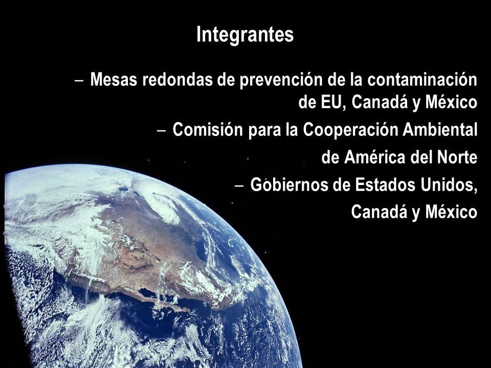 IntegrantesMesas redondas de prevención de la contaminación de EU, Canadá y México. Comisión para la Cooperación Ambiental.