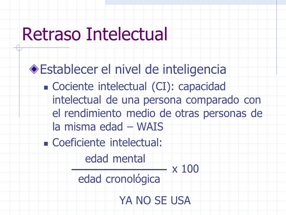 Retraso Intelectual Establecer el nivel de inteligencia