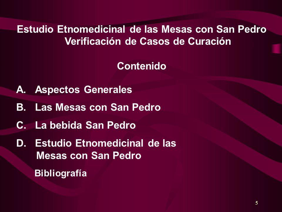 D. Estudio Etnomedicinal de las Mesas con San Pedro
