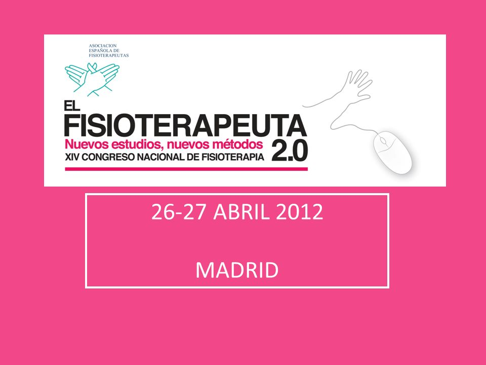 26-27 ABRIL 2012 MADRID