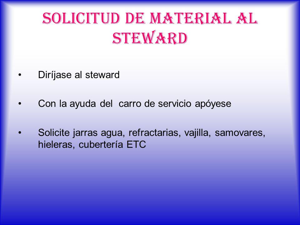 SOLICITUD DE MATERIAL AL STEWARD