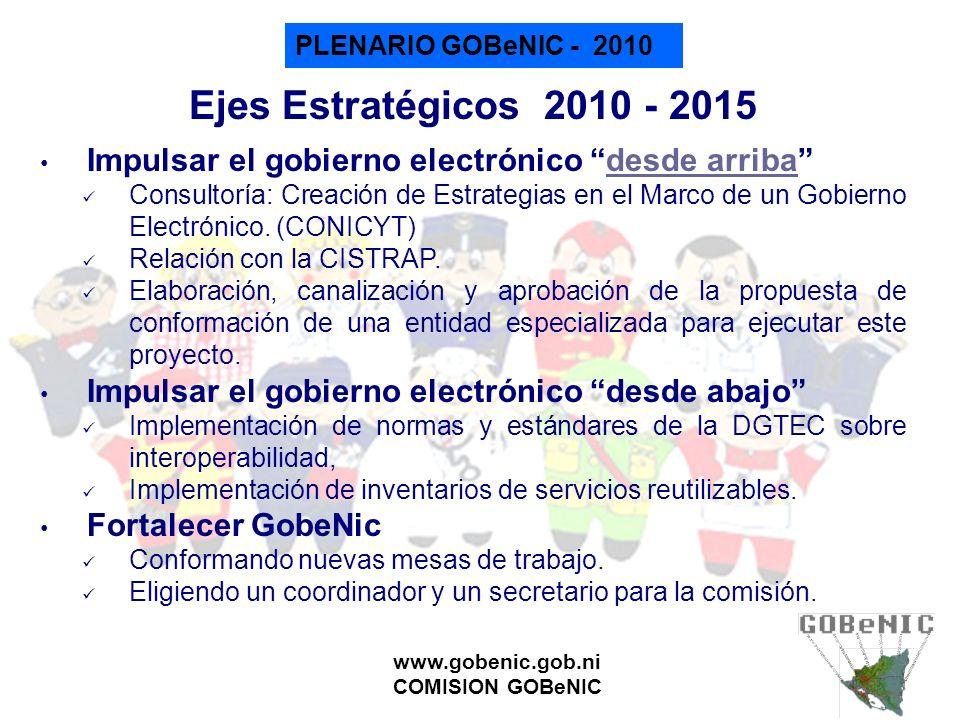 Ejes Estratégicos 2010 - 2015 Impulsar el gobierno electrónico desde arriba