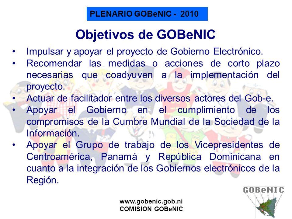 Objetivos de GOBeNIC Impulsar y apoyar el proyecto de Gobierno Electrónico.