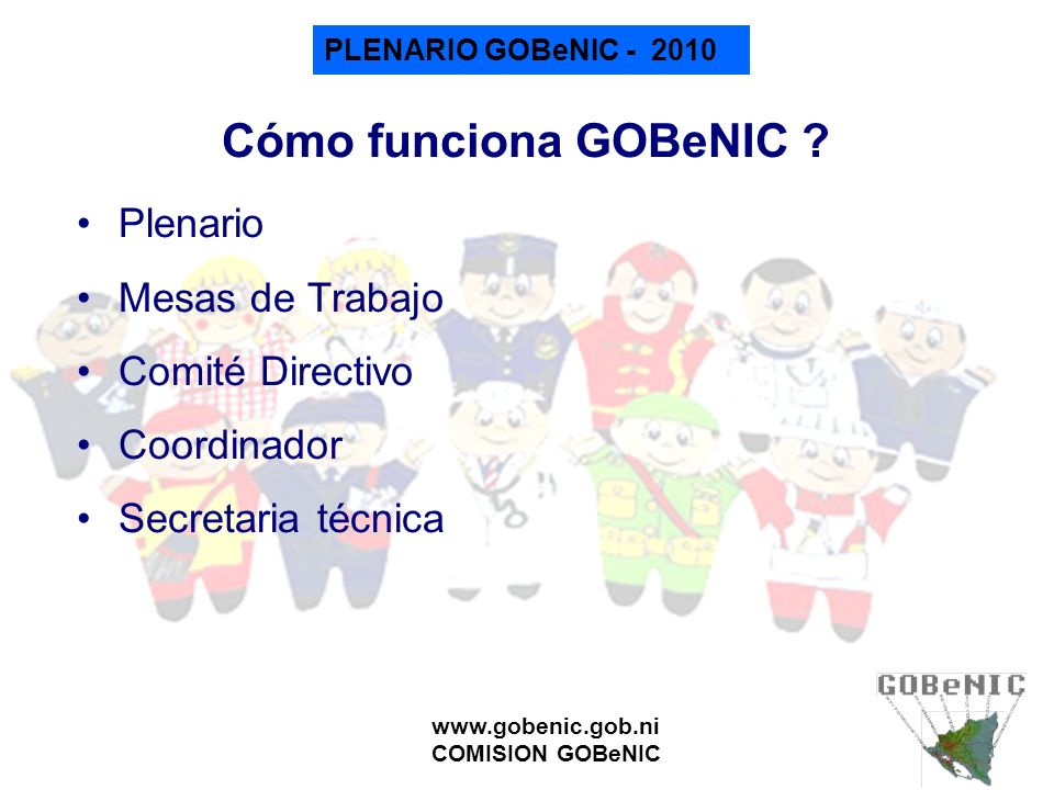 Cómo funciona GOBeNIC Plenario Mesas de Trabajo Comité Directivo