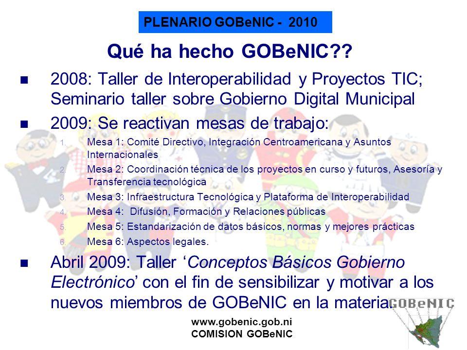 Qué ha hecho GOBeNIC 2008: Taller de Interoperabilidad y Proyectos TIC; Seminario taller sobre Gobierno Digital Municipal.