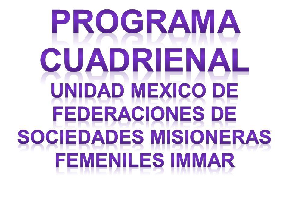 UNIDAD MEXICO DE FEDERACIONES DE SOCIEDADES MISIONERAS FEMENILES IMMAR