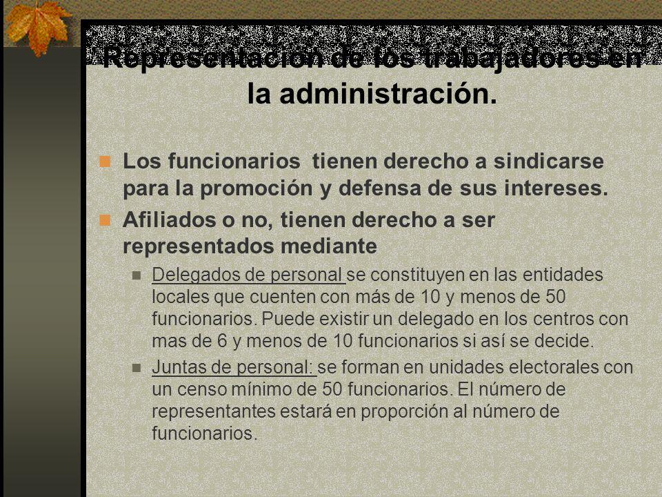 Representación de los trabajadores en la administración.