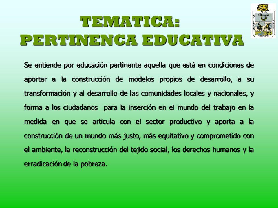 TEMATICA: PERTINENCA EDUCATIVA