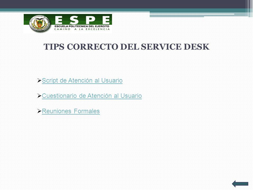 TIPS CORRECTO DEL SERVICE DESK