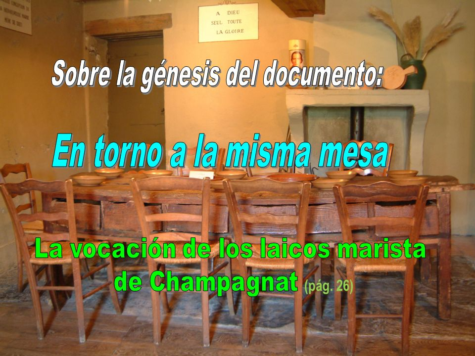 Sobre la génesis del documento: