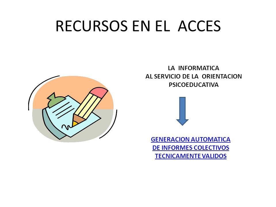 RECURSOS EN EL ACCES LA INFORMATICA AL SERVICIO DE LA ORIENTACION