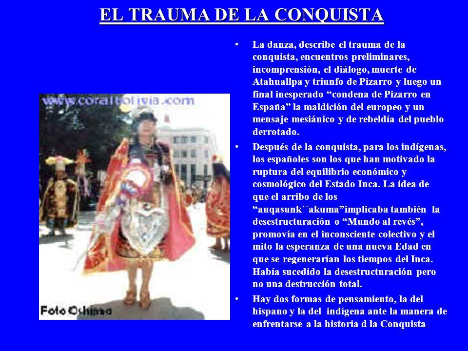 EL TRAUMA DE LA CONQUISTA