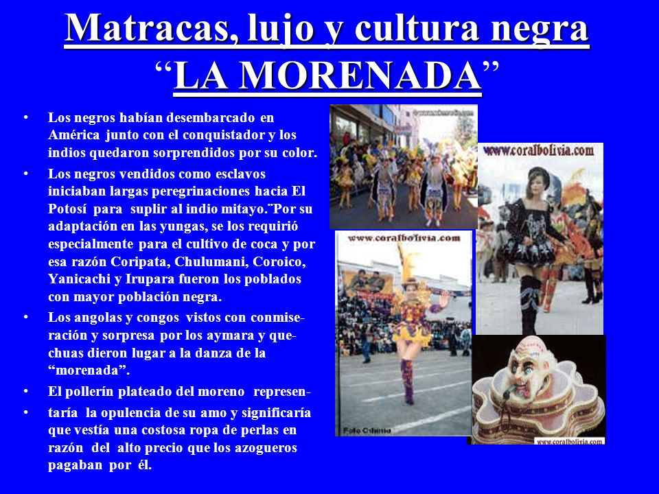 Matracas, lujo y cultura negra LA MORENADA