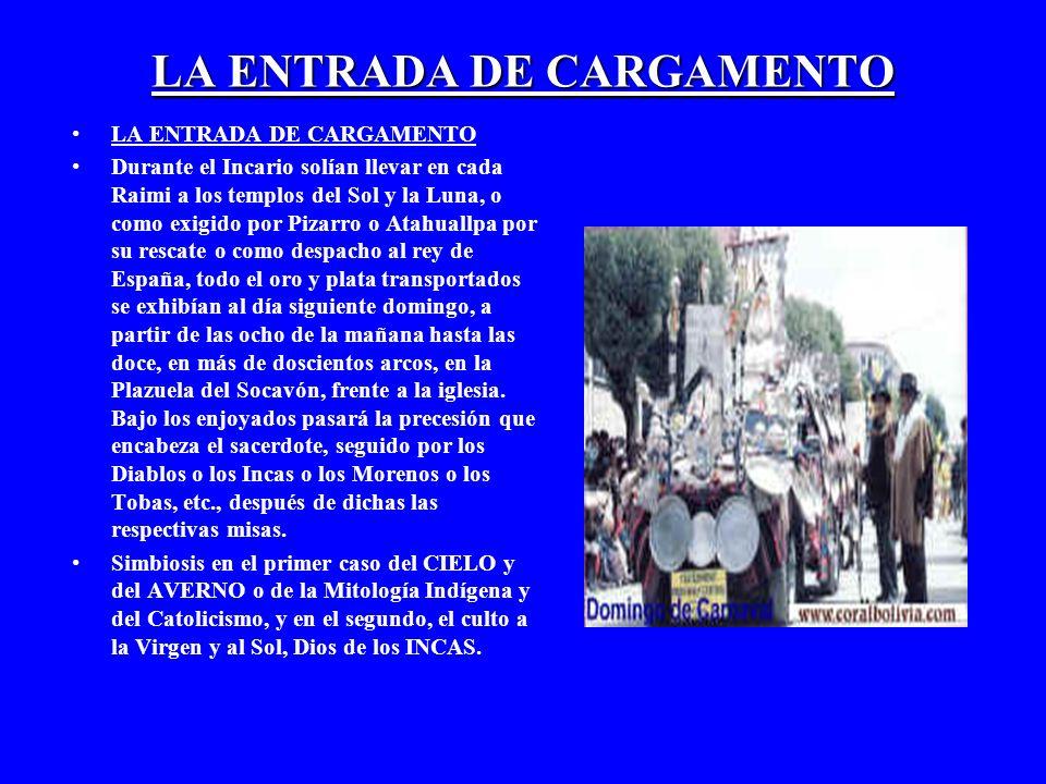 LA ENTRADA DE CARGAMENTO