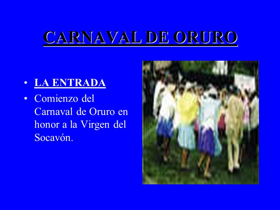 CARNAVAL DE ORURO LA ENTRADA