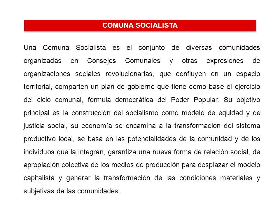 LA COMUNA SOCIALISTA COMUNA SOCIALISTA