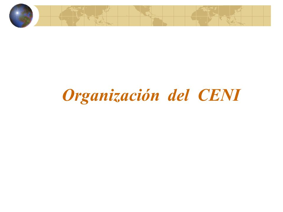 Organización del CENI