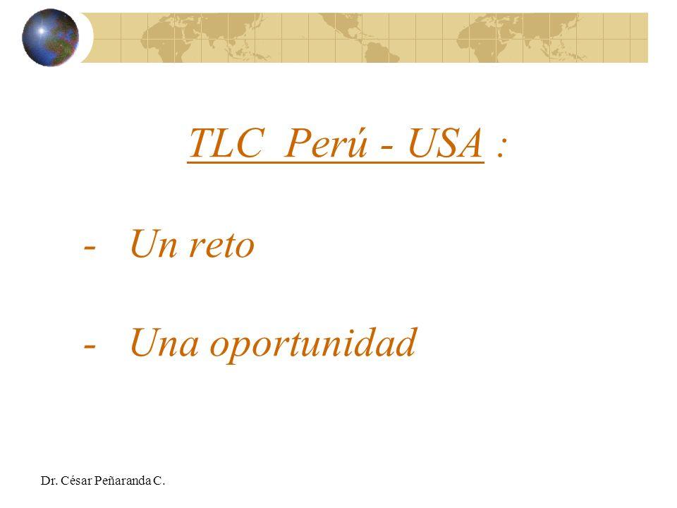 TLC Perú - USA : - Un reto - Una oportunidad