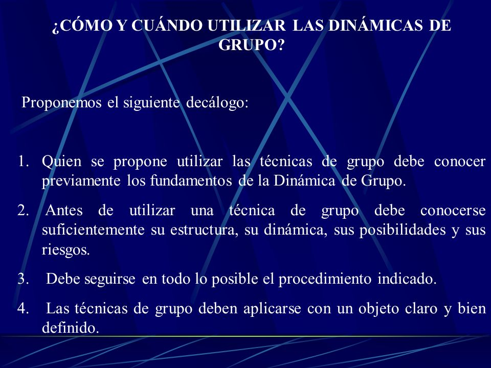 ¿CÓMO Y CUÁNDO UTILIZAR LAS DINÁMICAS DE GRUPO