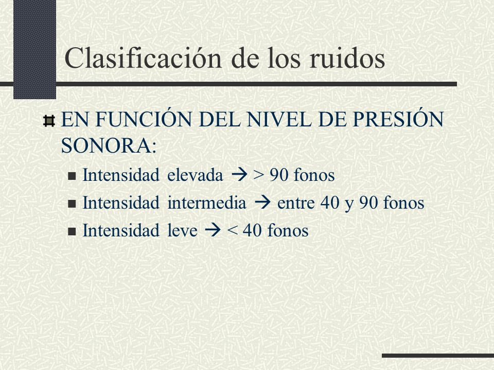 Clasificación de los ruidos
